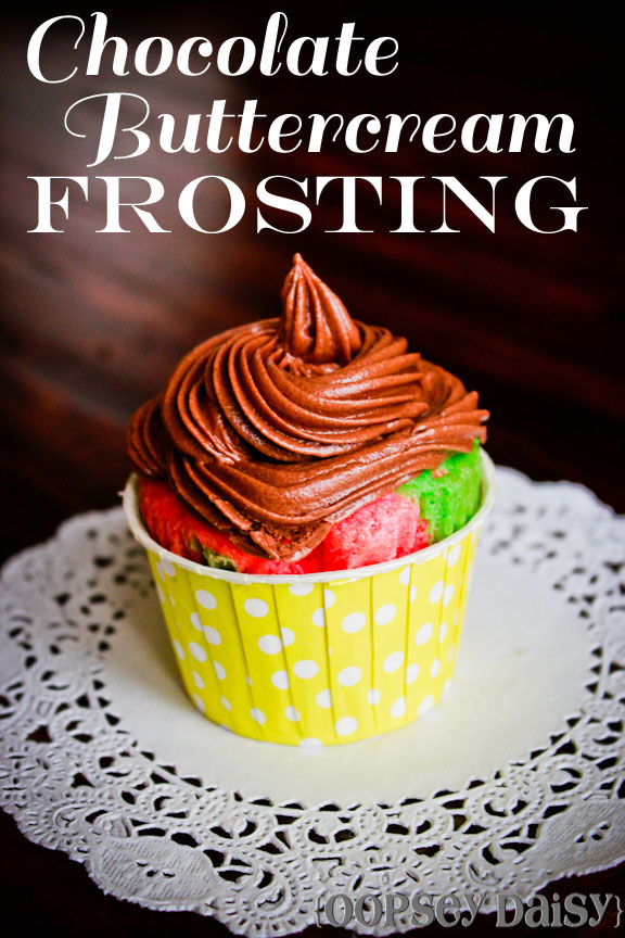 Chocolate Buttercream Frosting | Oopsey Daisy